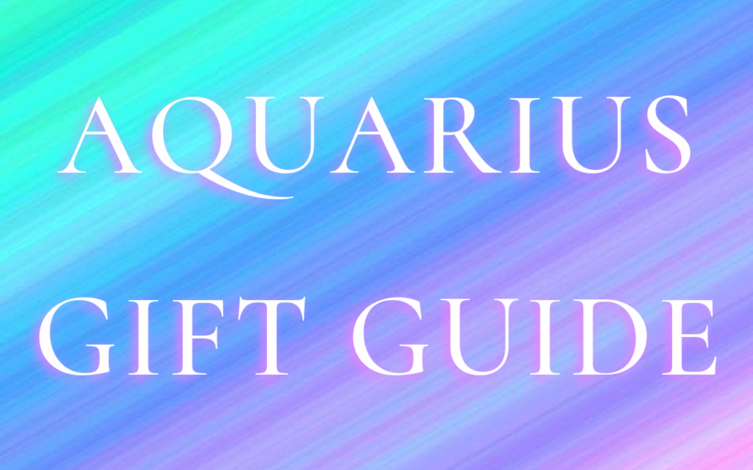 Aquarius Gift Guide 2020