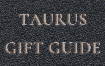 Taurus Gift Guide 2021