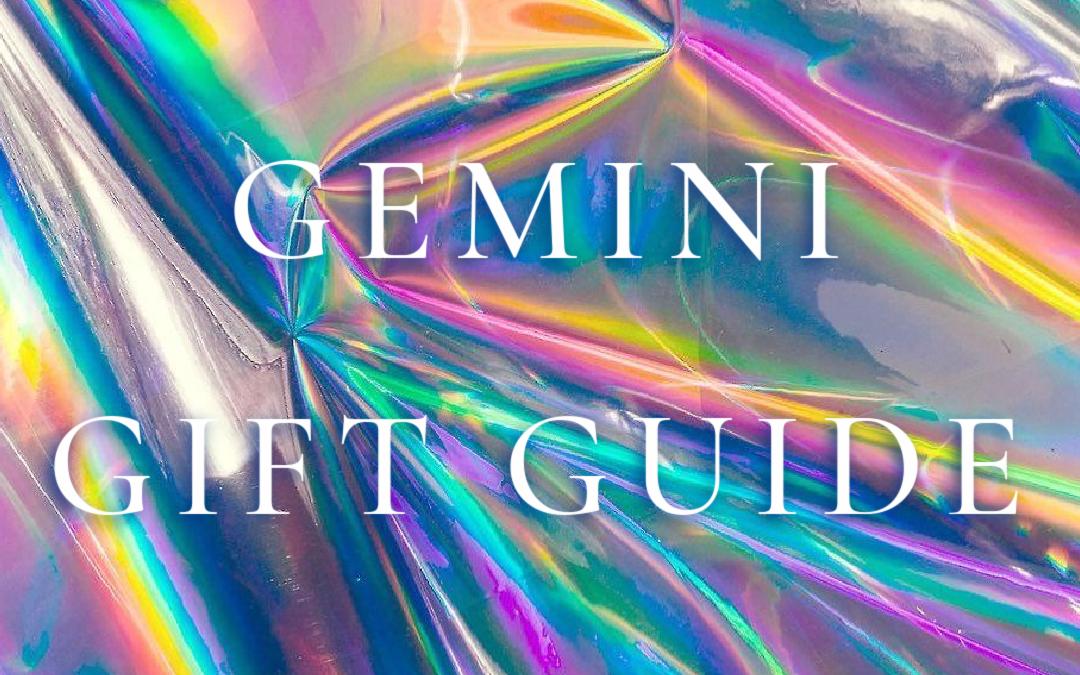 Gemini Gift Guide 2021